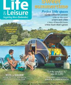 NZ Life & Leisure, January/February 2015. Latest issue in store now.
