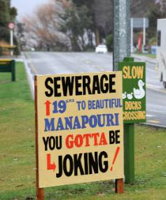 This sign illustrates the strong feelings in Manapouri against the Te Anau sewerage waste water proposal.