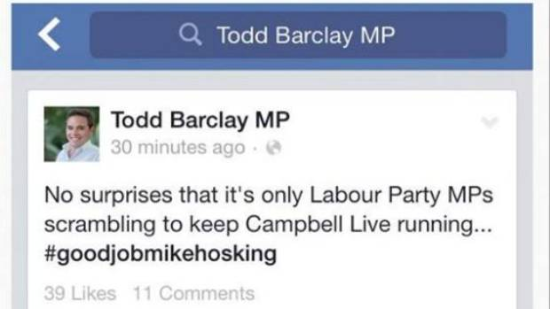 A screen-grab from a social media user shows Todd Barclay's status which invoked the wrath of Campbell Live supporters.
