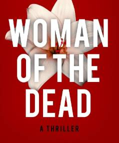 Woman of the Dead by Bernhard Aichner, Weidenfeld and Nicolson, $38.