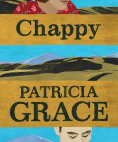 Chappy by Patricia Grace.
