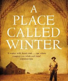 A Place Called Winter by Patrick Gale.