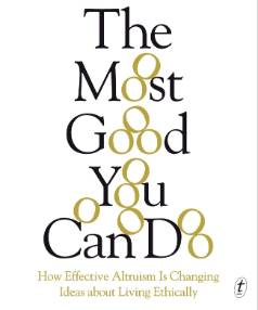 The Most Good You Can Do, by Peter Singer