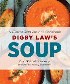 Digby Law's Soup cookbook has more than 300 delicious recipes.