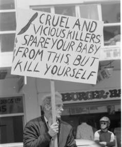 Abortion doctors were met with emotive pro-life slogans, such as this placard brandished by a protester at the 1978 ...