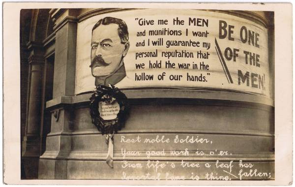 A photographic postcard of a large calico recruitment banner with a portrait of Lord Kitchener with one of his rousing ...