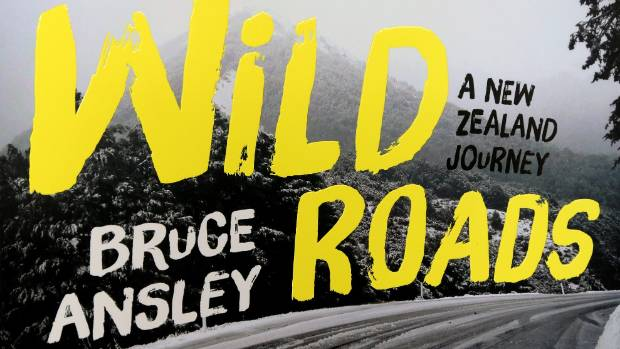 Wild Roads - a New Zealand journey along plenty of history and character.