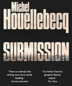Submission by Michel Houllebecq.