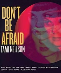 Tami Nielson's Don't Be Afraid.