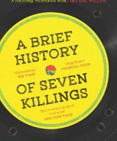 A Brief History of Seven Killings by Marlon James.