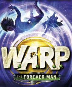 The Forever Man: W.A.R.P (Book 3) by Eoin Colfer.