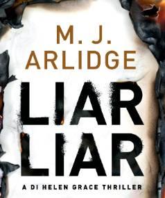 Liar Liar by MJ Arlidge.