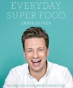 Everyday Super Food by Jamie Oliver.