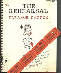 Eleanor Catton's first novel, The Rehearsal.