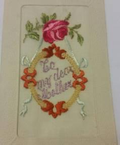 The embroidered front of the last postcard home of Charles Harvey. He posted it to his mother Letitia from France just ...