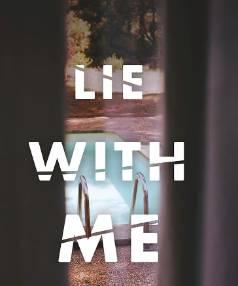 Lie With Me, Sabine Durrant