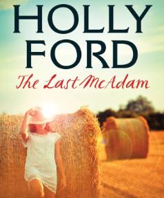 Holly Ford's The Last McAdam is published on February 25.