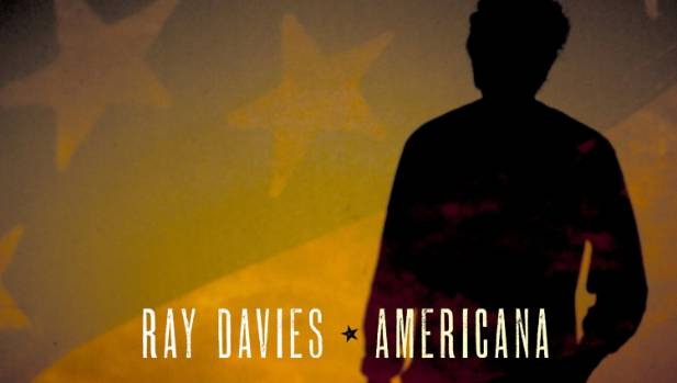 Ray Davies' Americana is out next month.