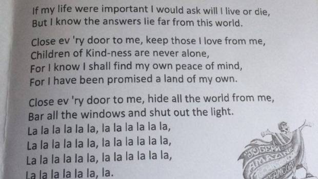 In the Artsplash version of the lyrics for 'Close Every Door', the phrase 'Children of Kindness' replaces the original ...