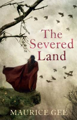 The Severed Land, by Maurice Gee: 2017 Copyright Licensing NZ Award For Young Adult Fiction finalist.