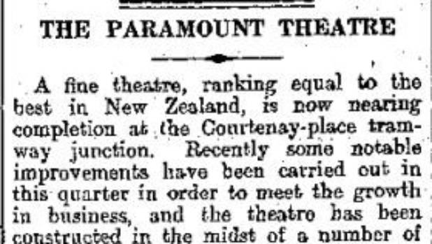 """""""A fine theatre, ranking equal to the best in New Zealand, is now nearing completion at the Courtenay-place tram-way ..."""