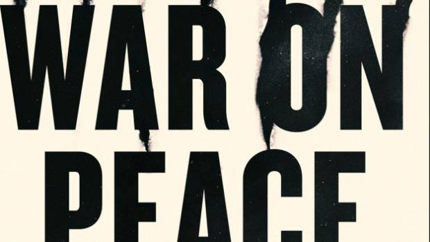 Book Review: War on Peace: The End of Diplomacy and the