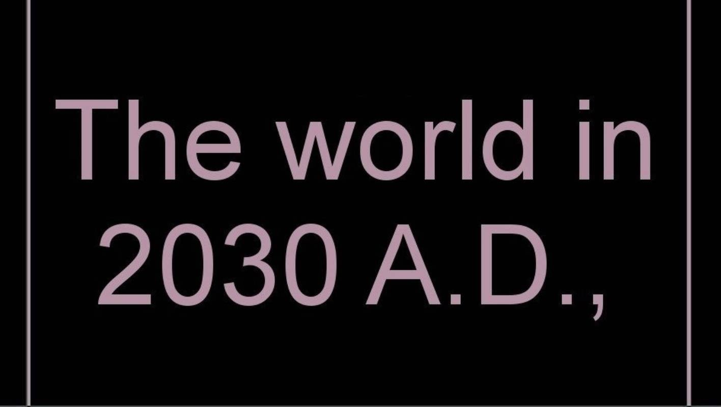 The world in 2030 - a place of planes and stereoscopic