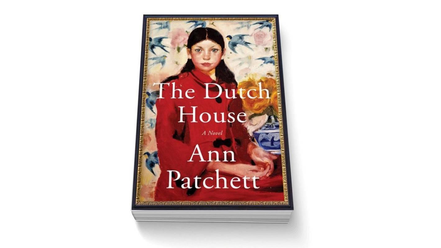 Book review: The Dutch House by Ann Patchett