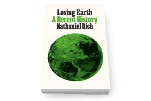 In the early 80s, science, politics and industry agreed about climate change. So what went wrong? Nathaniel Rich lays it ...